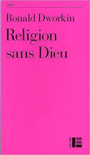 Religion Sans Dieu Ronald Dworkin 9782830915396 Amazon