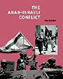 The Arab-Israeli Conflict, Tony McAleavy, 0521629535