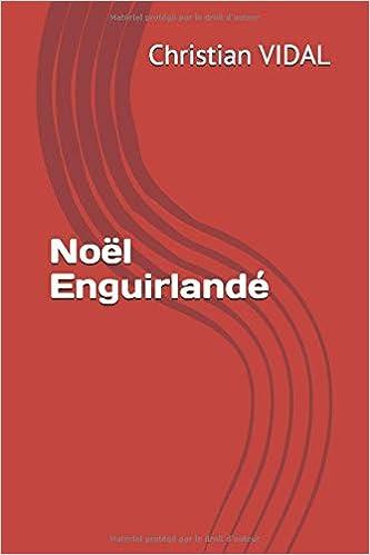 Noël Enguirlandé Collection Poésie Brute Amazones