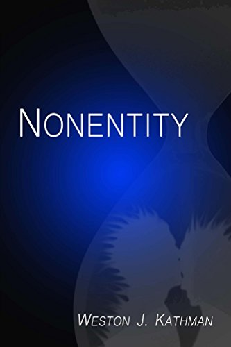 Book: Nonentity by Weston Kathman