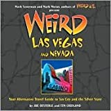 Weird Las Vegas and Nevada Publisher: Sterling
