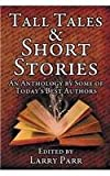 Tall Tales and Short Stories, , 1612963722