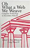Oh, What a Web We Weave, , 0962767158