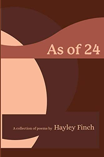 As of 24: a collection of poetry ()