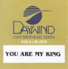 You Are My King [Accompaniment/Performance Track] (King Accompaniment Cd)
