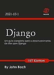 Django: Um guia completo para o desenvolvimento de sites com Django