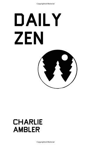 Amazon Daily Zen 9781520189451 Charlie Ambler Books