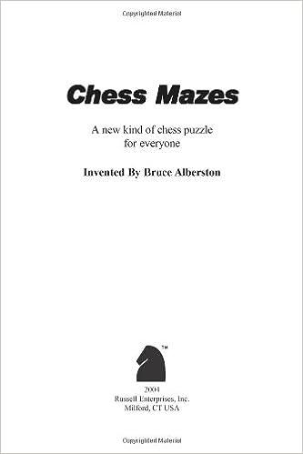 Chess Mazes: Bruce Alberston: 9781888690231: Amazon.com: Books
