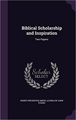 Biblical Scholarship and Inspiration: Two Papers