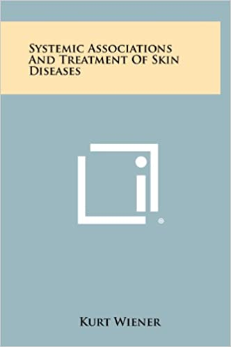 Book Systemic Associations and Treatment of Skin Diseases