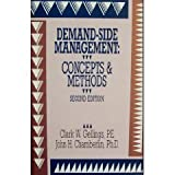 Demand-Side Management : Concepts and Methods, Gellings, Clark W. and Chamberlin, John H., 088173148X