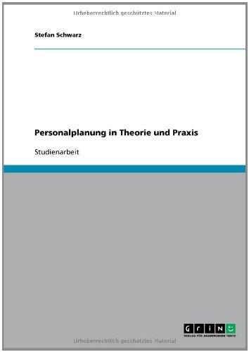 Personalplanung in Theorie und Praxis (German Edition)