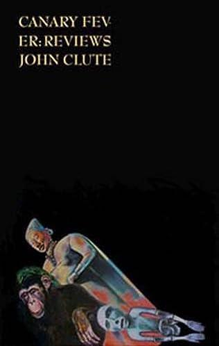 book cover of Canary Fever: Reviews