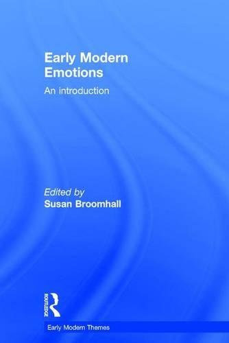 Early Modern Emotions [Pdf/ePub] eBook
