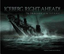 Iceberg, Right Ahead!