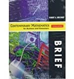 Contemporary Mathematics for Business and Consumers, Brechner, Robert A., 0030262496