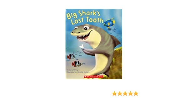 Big Shark's Lost Tooth: Steve Metzger: 9780439851381: Amazon.com ...