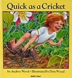 I'm as Quick as a Cricket/Veloz Como el Grillo, Audrey Wood, 1846434017