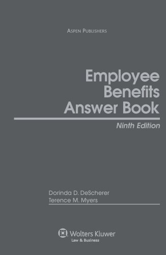 Employee Benefits Answer Book, 9th Edition