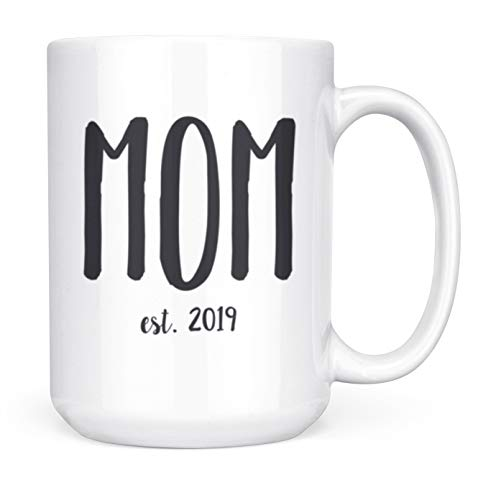 Mom Est. 2019 New Parent Gift Mug - 15oz Deluxe Double-Sided Coffee Tea Mug