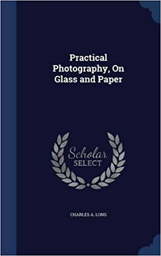 Book Practical Photography, On Glass and Paper