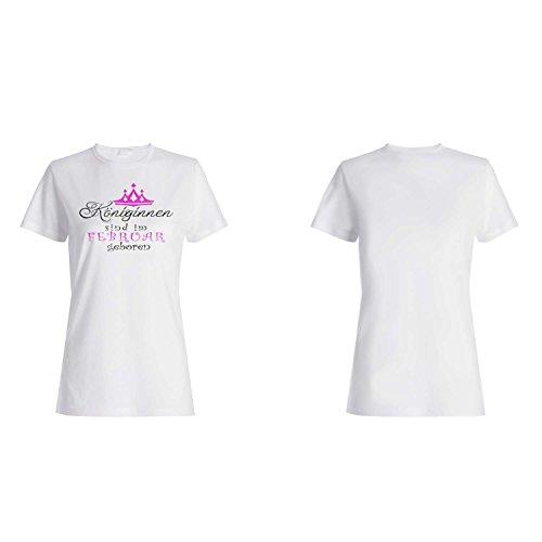 Neu Königinnen sind im Februar geboren Damen T-shirt z40f