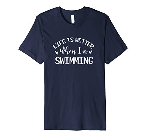 (Life Is Better Swimming - Swim Saying T Shirt Teen Girl Gift)