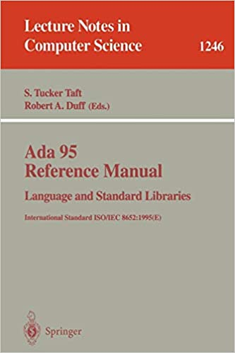 E International Standard ISO//IEC 8652:1995 Language and Standard Libraries Ada 95 Reference Manual