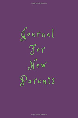 Download Journal For New Parents: Blank Journal Notebook To Write In pdf epub