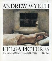The Helga Pictures - Wyeth Helga Pictures