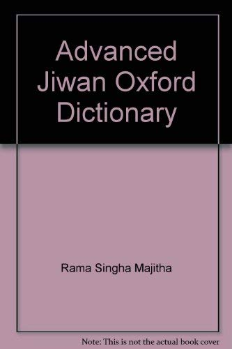 Advanced Jiwan Oxford Dictionary: English to English, Punjabi, and Hindi with Pronunciations in Punjabi and Hindi Including Idioms and Proverbs (Idiom And Phrase Dictionary English To Hindi)