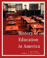 History of Education in America (8th, 03) by Pulliam, John D - Patten, James J Van [Paperback (2002)]