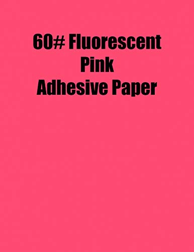 Spinnaker Coating Fluorescent Pink 60# Adhesive Paper, Strip-Tac Plus, Permanent, 8.5 x 11, 1,000 Sheets per Carton ()