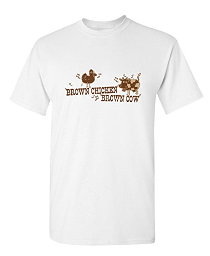 Brown Chicken Brown Cow Offensive Novelty Sarcasm Adult Humor Very Funny T Shirt XL (Brown Chicken)
