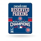 Chicago Cubs 2016 World Champions Metal Parking Sign