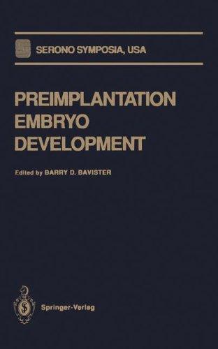 Preimplantation Embryo Development (Serono Symposia USA)