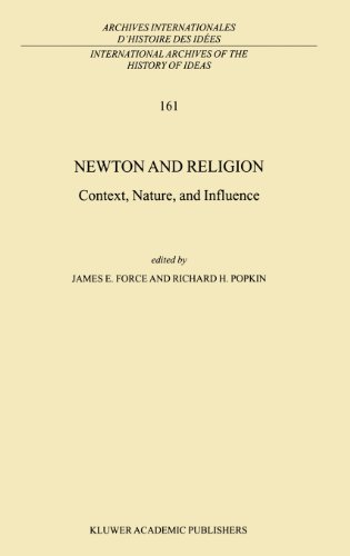 Newton and Religion: Context, Nature, and Influence (International Archives of the History of Ideas   Archives internationales d'histoire des idées) Pdf