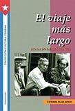 El Viaje Más Largo, Leonardo Padura Fuentes, 1563281988