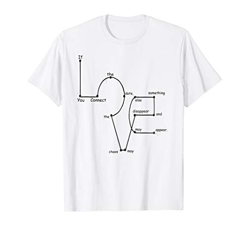 Love If You Connect The Dots Funny T-Shirt Gift Tee