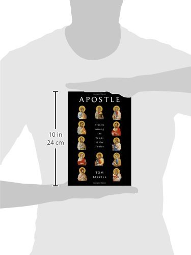 Apostle: Travels Among the Tombs of the Twelve Idioma Inglés ...