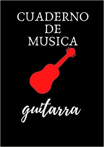 cuaderno de musica guitarra: Libro de música, Libro de partituras ...