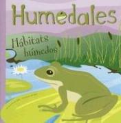 Humedales/ Wetlands: Habitats humedos/ Soggy Habitats (Ciencia Asombrosa / Amazing Science)