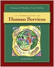 Book An Introduction to Human Services 6th (sixth) edition Text Only