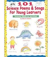 101 Science Poems & Songs for Young Learners (Grades 1-3) Publisher: Teaching Resources PDF