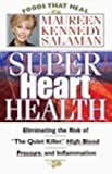 Super Heart Health, Maureen Kennedy Salaman, 0913087289