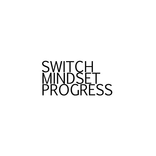 Switch Mindset Progress