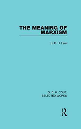 Download The Meaning of Marxism (Routledge Library Editions) Pdf