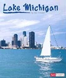 Lake Michigan (Land and Water: The Great Lakes)