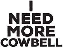 I Need More Cowbell: I Need More Cowbell Notebook - Cute Funny Doodle Diary  Book Quote For Fans Of Pop Culture Statement or Humorous Joke For Farming  Cows! by More Cowbell, I