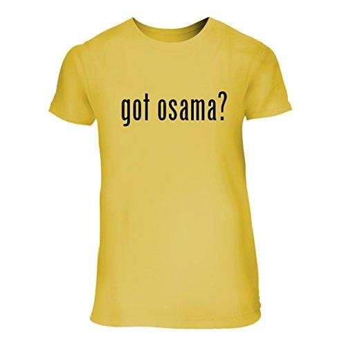 got osama? - A Nice Junior Cut Women's Short Sleeve T-Shirt, Yellow, (Osama Bin Laden Mask)